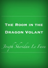 The Room in the Dragon Volant - Ebook - J. Sheridan LeFanu