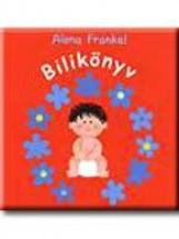 BILIKÖNYV - Ekönyv - FRANKEL, ALONA