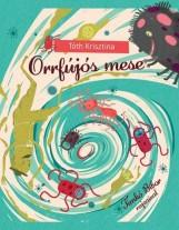 ORRFÚJÓS MESE - Ekönyv - TÓTH KRISZTINA