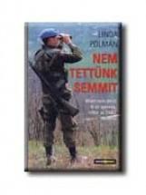 NEM TETTÜNK SEMMIT - Ekönyv - POLMAN, LINDA