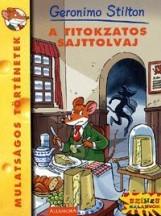 A TITOKZATOS SAJTTOLVAJ - GERONIMO STILTON - - Ekönyv - ALEXANDRA KIADÓ