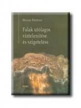 FALAK UTÓLAGOS VIZTELENITÉSE ÉS SZIGETELÉSE - Ekönyv - FRÖSSEL, FRANK