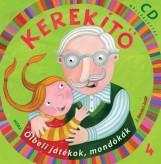KEREKÍTŐ 4. - CD MELLÉKLETTEL - Ekönyv - J. KOVÁCS JUDIT