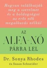 AZ ALFA-NŐ PÁRRA LEL - Ekönyv - RHODES, SONYA DR.- SCHNEIDER, SUSAN