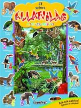 A színes állatvilág matricáskönyve - Színpompás állatvilág - Ebook - NAPRAFORGÓ KÖNYVKIADÓ