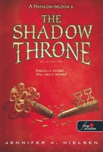 THE SHADOW THRONE - AZ ÁRNYTRÓN - KÖTÖTT - Ebook - NIELSEN, JENNIFER A.