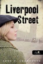 LIVERPOOL STREET - Ekönyv - VOORHOEVE, ANNE C.