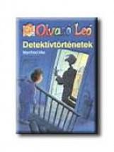 DETEKTIVTÖRTÉNETEK - OLVASÓ LEÓ - - Ebook - MAI, MANFRED