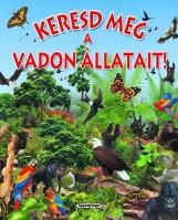 Keresd meg a vadon állatait! - Keresd meg! - Ekönyv - NAPRAFORGÓ KÖNYVKIADÓ