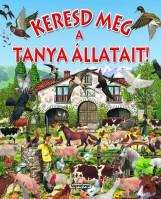 Keresd meg a tanya állatait! - Keresd meg! - Ekönyv - NAPRAFORGÓ KÖNYVKIADÓ