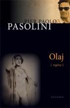 OLAJ - Ekönyv - PASOLINI, PAOLO PIER