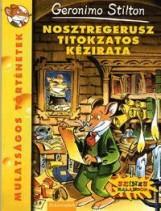 NOSZTREGERUSZ TITOKZATOS KÉZIRATA - GERONIMO STILTON - - Ekönyv - ALEXANDRA KIADÓ