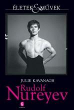 RUDOLF NUREYEV - Ekönyv - KAVANAGH, JULIE