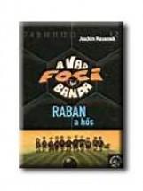 A VAD FOCIBANDA 6. - RABAN, A HŐS - Ekönyv - MASANNEK, JOACHIM