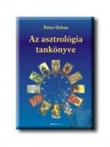 AZ ASZTROLÓGIA TANKÖNYVE- 2. kiadás - Ekönyv - ORBAN, PETER