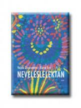 NEVELÉSLÉLEKTAN - Ekönyv - VAJDA ZSUZSANNA-KÓSA ÉVA