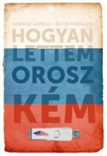 HOGYAN LETTEM OROSZ KÉM - Ekönyv - JAMALI, NAVEED-HENICAN, ELLIS