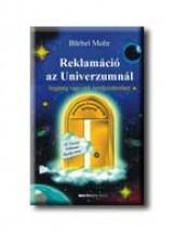 REKLAMÁCIÓ AZ UNIVERZUMNÁL - Ekönyv - MOHR, BARBEL
