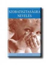 SZOBATISZTASÁGRA NEVELÉS - Ekönyv - MACKONOCHIE, ALISON