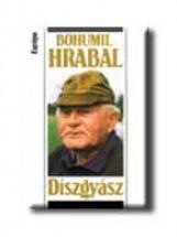 DÍSZGYÁSZ - Ekönyv - HRABAL, BOHUMIL