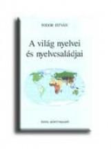 A VILÁG NYELVEI ÉS NYELVCSALÁDJAI - Ekönyv - FODOR ISTVÁN