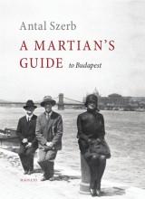 A MARTIAN'S GUIDE TO BUDAPEST - Ekönyv - SZERB ANTAL