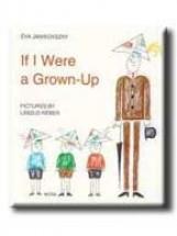 IF I WERE A GROWN-UP  (HA ÉN FELNŐTT VOLNÉK) - Ekönyv - JANIKOVSZKY ÉVA