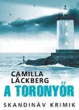 A TORONYŐR - SKANDINÁV KRIMIK - Ekönyv - LÄCKBERG, CAMILLA