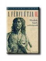 A FÉRFI ÚTJA II. - MASZKOK, HEGEK, ARCHETIPUSOK - - Ebook - ROHR, RICHARD
