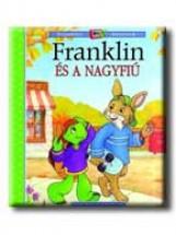 FRANKLIN ÉS A NAGYFIÚ - Ekönyv - BOURGEOIS, PAULETTE-CLARK, BRENDA