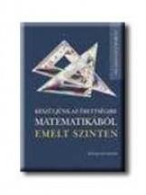 KÉSZÜLJÜNK AZ ÉRETTSÉGIRE MATEMATIKÁBÓL EMELT SZINTEN - FELADATGYŰJTEMÉNY - Ekönyv - MK-2788-8