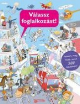 VÁLASSZ FOGLALKOZÁST! - Ekönyv - BETŰTÉSZTA KIADÓ