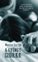 A GYÖNGYSZÜRKE - Ekönyv - CARROT, MONICA