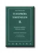 TUDÁSPRÓBA - TÖRTÉNELEM II. - Ekönyv - VASNÉ TÓTH KORNÉLIA