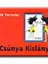 A CSÚNYA KISLÁNY - Ekönyv - MARÉK VERONIKA