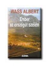 EMBER AZ ORSZÁGÚT SZÉLÉN - FŰZÖTT - - Ekönyv - WASS ALBERT