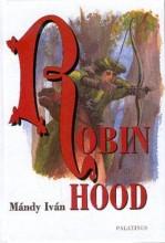 ROBIN HOOD - Ekönyv - MÁNDY IVÁN
