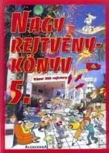 NAGY REJTVÉNYKÖNYV 5. - Ekönyv - ALEXANDRA KIADÓ