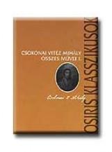 CSOKONAI VITÉZ MIHÁLY ÖSSZES MŰVEI I-II. - Ekönyv - OSIRIS KIADÓ ÉS SZOLGÁLTATÓ KFT.