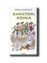 BARÁTOM, BONCA - Ekönyv - VARGA KATALIN