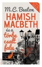 HAMISH MACBETH ÉS A TŐRBE CSALT FALU - Ekönyv - BEATON, M.C.