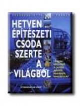 HETVEN ÉPITÉSZETI CSODA SZERTE A VILÁGBÓL - Ebook - ATHENAEUM KÖNYVKIADÓ KFT