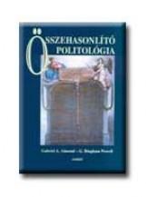 ÖSSZEHASONLITÓ POLITOLÓGIA - Ekönyv - ALMOND, GABRIEL A.-POWELL, G. BINGHAM