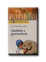 ASZTMÁS A GYERMEKEM - Ebook - UHERECZKY GÁBOR DR.