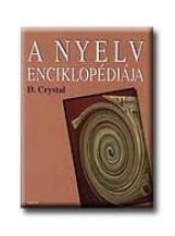 A NYELV ENCIKLOPÉDIÁJA - Ekönyv - CRYSTAL, DAVID