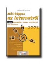 MÁS-KÉPPEN AZ INTERNETRŐL 2003. - Ekönyv - MÁS ÜZLETI INF. SZOLG. KFT