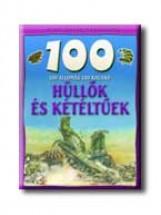 HÜLLŐK ÉS KÉTÉLTŰEK - 100 ÁLLOMÁS-100 KALAND - - Ekönyv - GULLIVER LAP- ÉS KÖNYVKIADÓ KERESKEDELMI