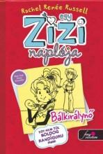 EGY ZIZI NAPLÓJA 6. - BÁLKIRÁLYNŐ - Ekönyv - RUSSELL, RACHEL RENÉE