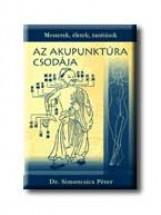 AZ AKUPUNKTÚRA CSODÁJA - Ekönyv - SIMONCSICS PÉTER DR.