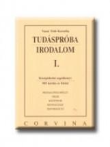TUDÁSPRÓBA - IRODALOM I. - Ekönyv - VASNÉ TÓTH KORNÉLIA